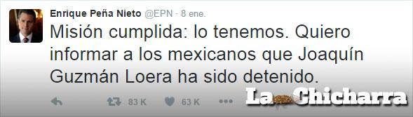 Tweet de EPN: Misión cumplida, acerca del Chapo Guzmán