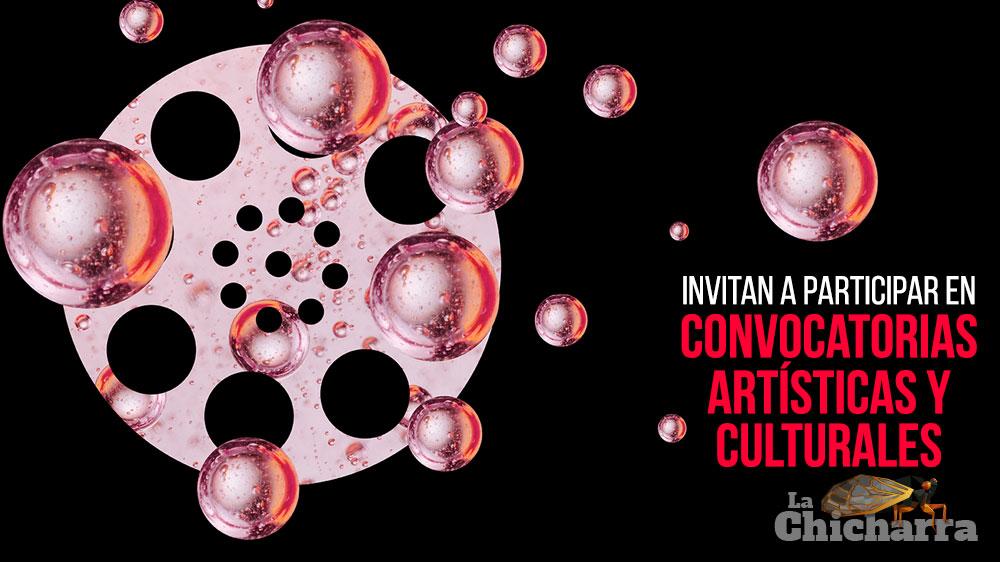Invitan a participar en convocatorias artísticas y culturales
