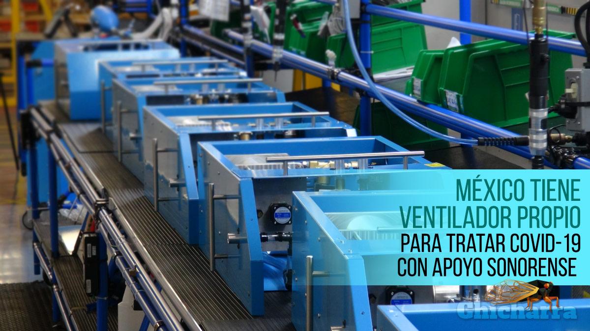 México tiene ventilador propio para tratar Covid-19 con apoyo sonorense