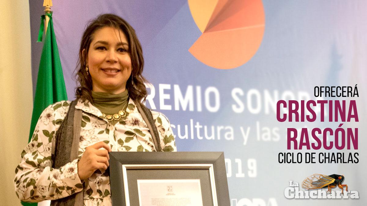 Ofrecerá Cristina Rascón ciclo de charlas