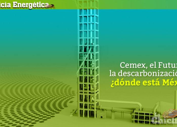 La Policía Energética: Cemex, el Futuro, la descarbonización y… ¿dónde está México?