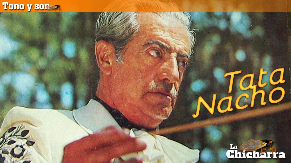 Tono y son: Tata Nacho