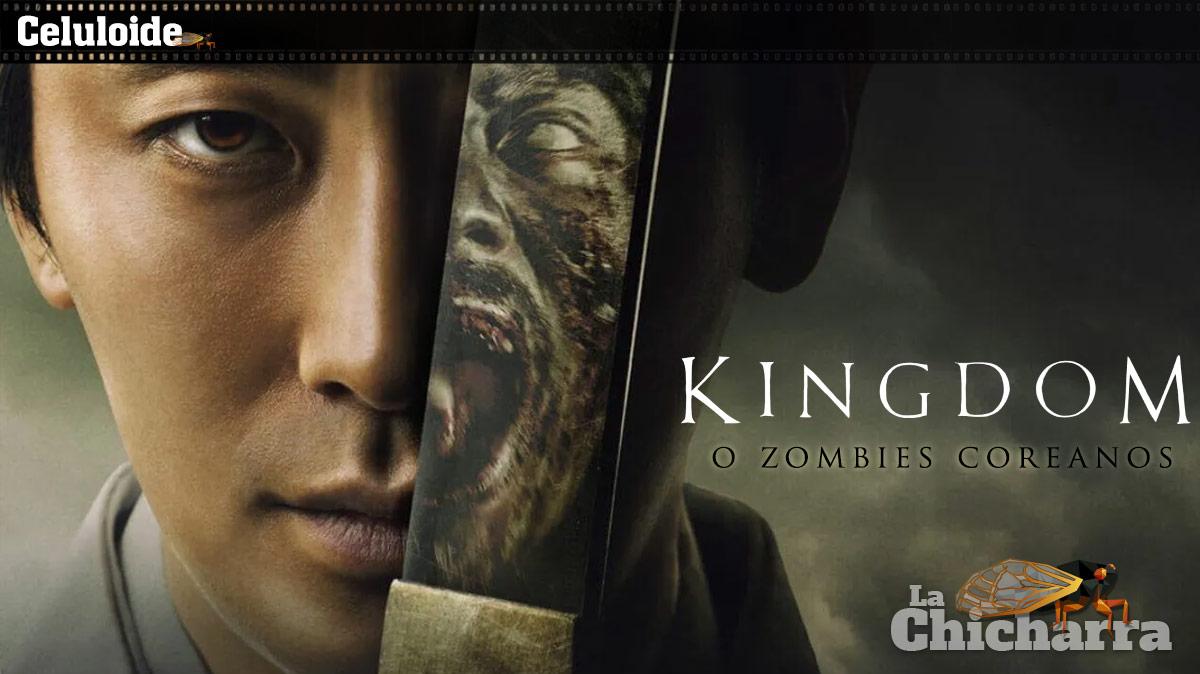 Celuloide: Kingdom o zombies coreanos