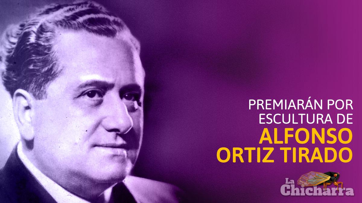 Premiarán por escultura de Alfonso Ortiz Tirado