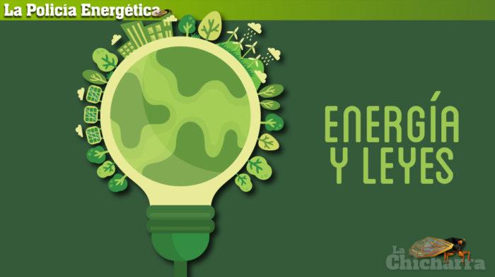 La Policía Energética: Energía y Leyes