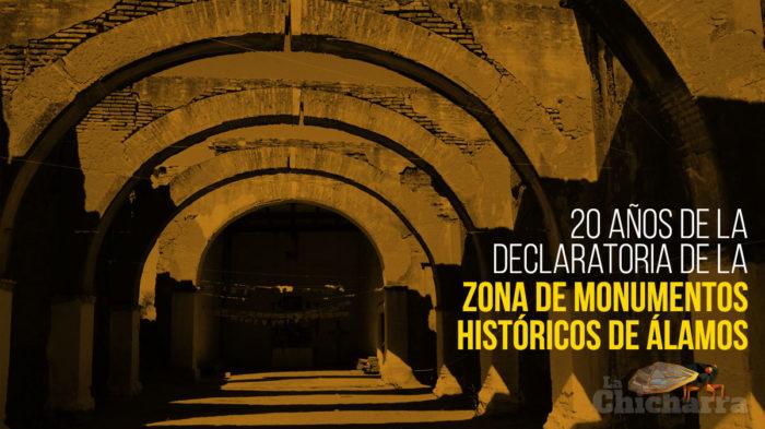 20 años de la declaratoria de la Zona de Monumentos Históricos de Álamos